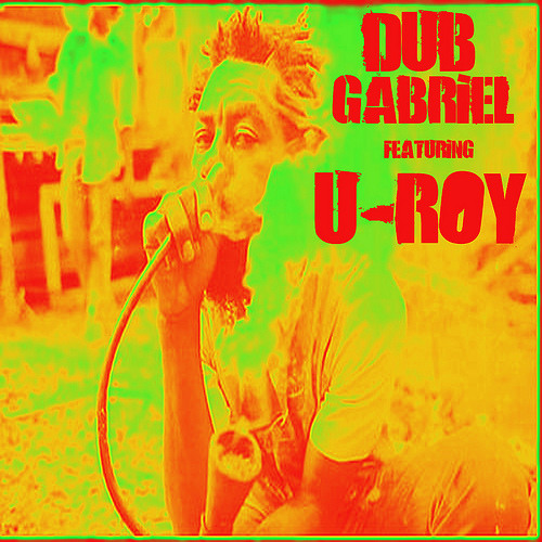 Luv 'n Liv - Dub Gabriel & U-Roy (Ming vs Subatomic Sound System rmx) FREE DOWNLOAD