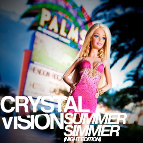 Crystal Vision - Summer Simmer (Night Edition)