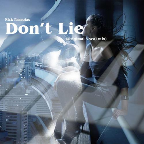 Nick Fassolas - Don't Lie (Original vocal mix)