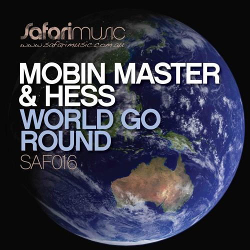 World Go Round (Hoxton Whores mix)- Mobin Master (safari)