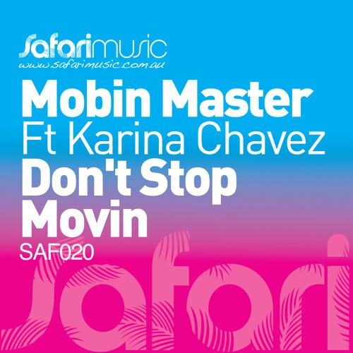 Don't Stop Movin (Mobin's Safari reedit) -Mobin Master