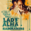 Lady Alma and The Rainmakers-Let It Fall (Cecil's Beatdown)