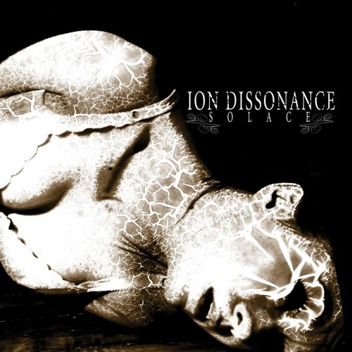 """Ion Dissonance - """"Solace"""" - She's Strychnine"""