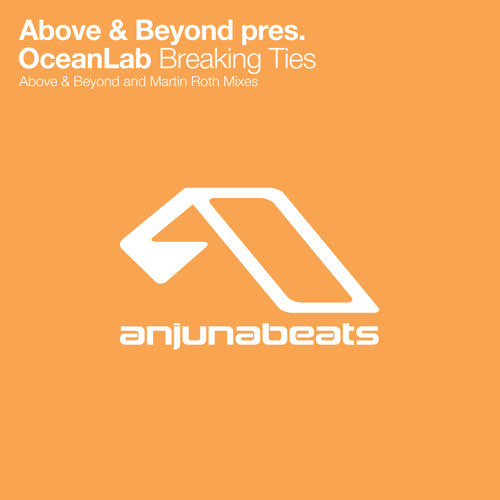 Above & Beyond pres. OceanLab - Breaking Ties (Above & Beyond Analogue Haven Mix)