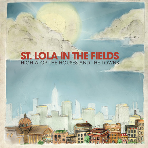 St. Lola In The Fields - Hold Me