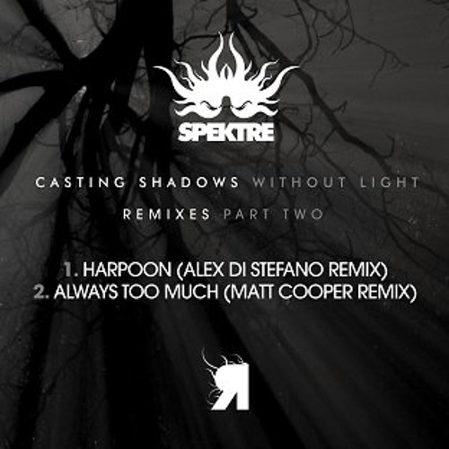 Spektre - Harpoon (Alex Di Stefano Remix) - Preview -