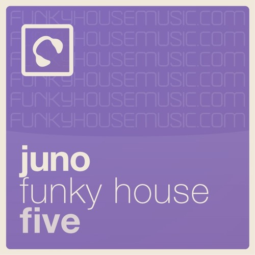 Juno Funky House 5 mixed by Suneel & Implicit click 'buy on juno' for full tracklisting