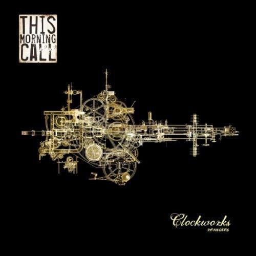 This Morning Call - Clockworks (Bitrocka Radio Edit)
