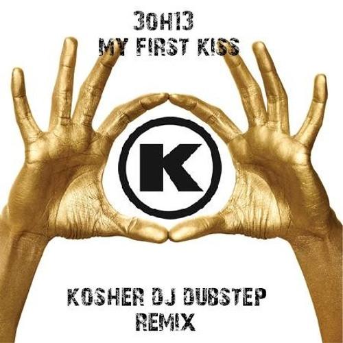 My First Kiss (Kosher DJ Dubstep Remix)
