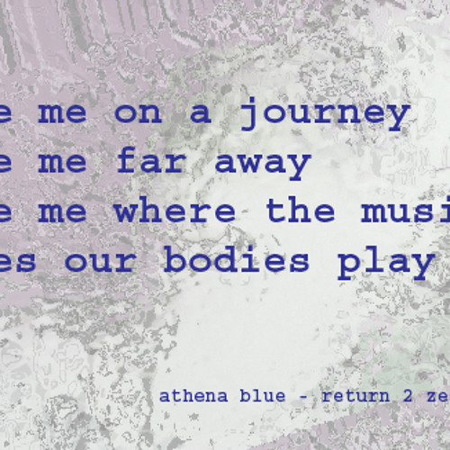 aTHeNa BLue - 04 JouRNeY - ReTuRN 2 ZeRo