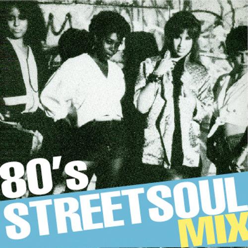 80s StreetSoul Mix
