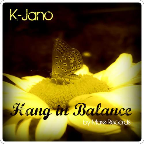 K-Jano - Hang in Balance