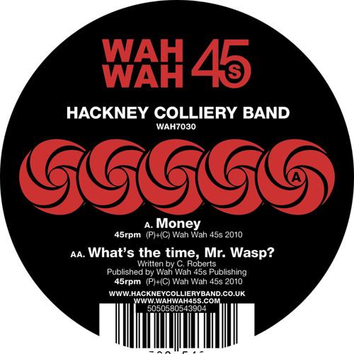 "Hackney Colliery Band / Money 7"" :: Debut single"
