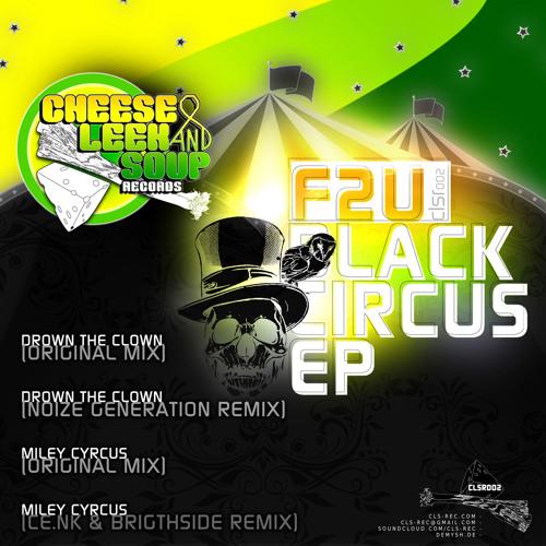 F2U - Miley cyrcus (Orginal Mix)