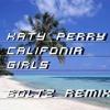 Katy perry - California girls (BOLTZ Remix)