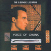 The Lounge Lizards -  Voice of Chunk - Voice Of Chunk