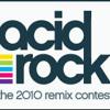 Acid Rock 2010 Remix