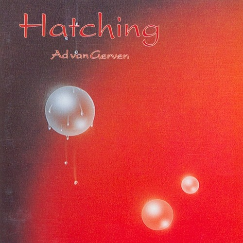 Hatching (excerpts)