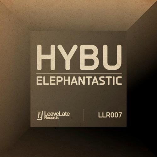 Hybu - Elephantastic (Max le Daron Remix)