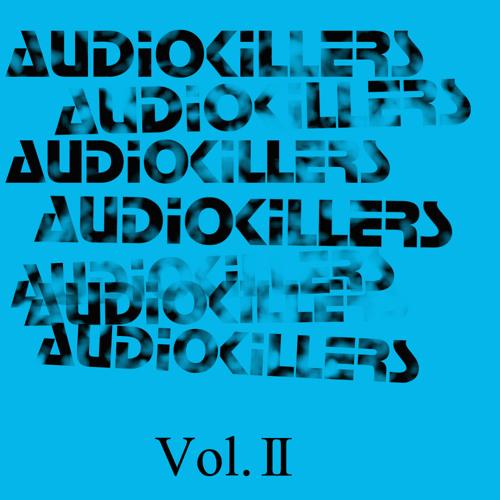 Audiokillers  VOLUME 2