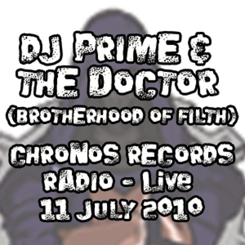 Prime & The Doctor Live on Chronos Records July 2010