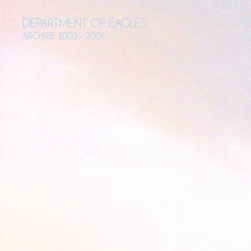 Department Of Eagles - While We're Young