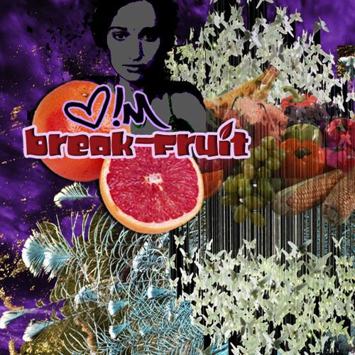 break-fruit