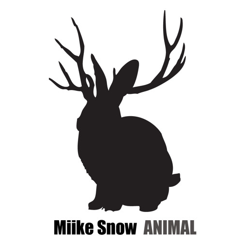 Mike Snow - Animal