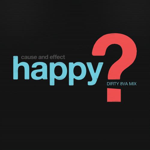Happy?  (Dirty 8VA Mix) - 2010