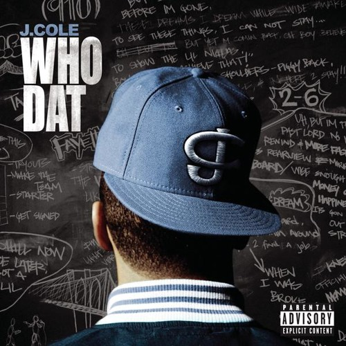 Who Dat - J. Cole