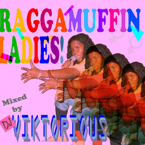 DJ VIKTORIOUS - RAGGAMUFFIN LADIES