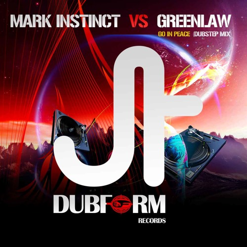 Mark Instinct VS Greenlaw - Go In Peace (Vocal Dubstep Remix)
