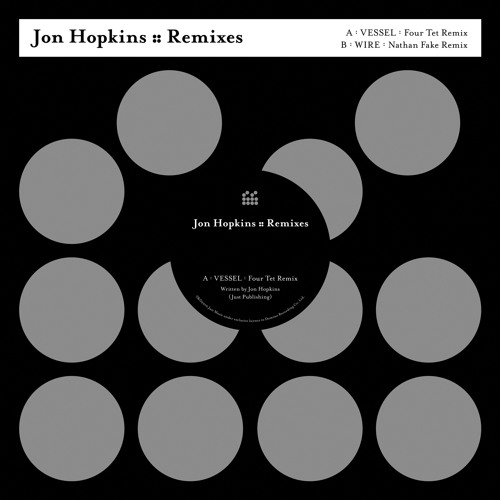 Jon Hopkins - Vessel (Four Tet remix)
