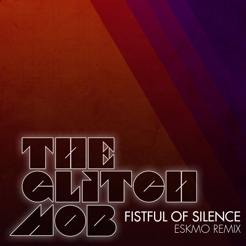 Fistful Of Silence (Eskmo Remix) - Free DL
