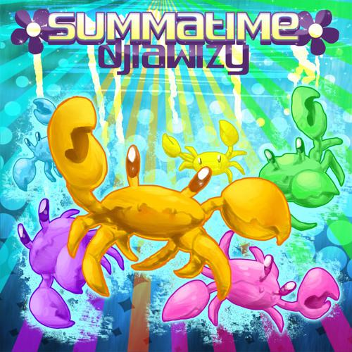 Summatime (mix by DJ Lawlzy)