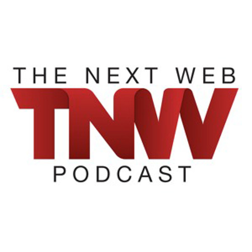 The Next Web Podcast - Week 20