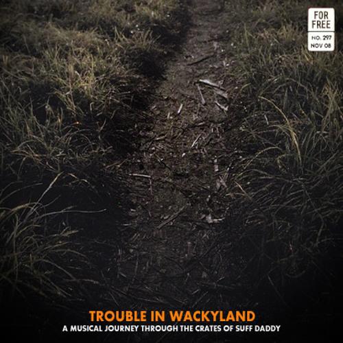 Trouble in Wackyland