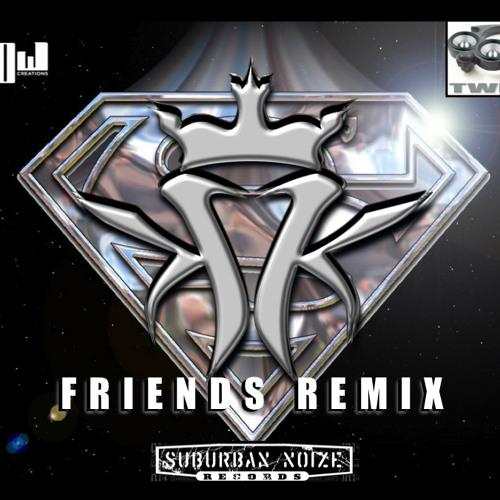 Kottonmouth Kings - Friends (Fllow/Twitch Remixx)