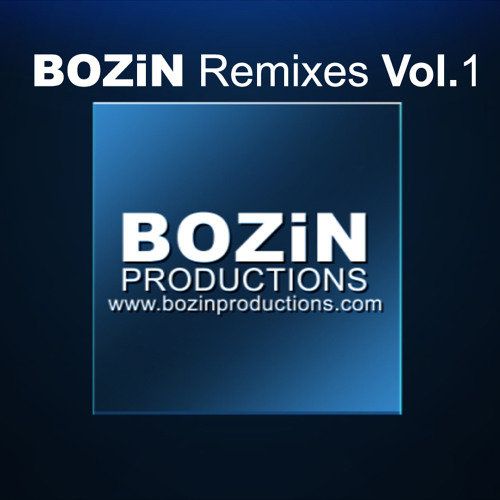 BOZiN Remixes Vol. 1 Mixed