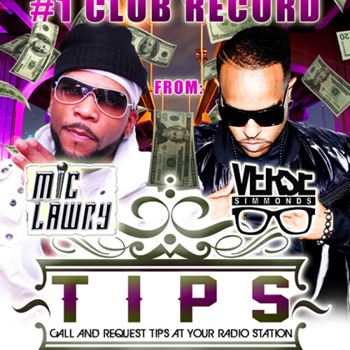 Tips Ft Verse Simmonds & Mic Lawry