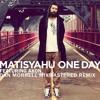 Matisyahu feat Akon - One Day (Dan Morrell Mixmastered Remix)