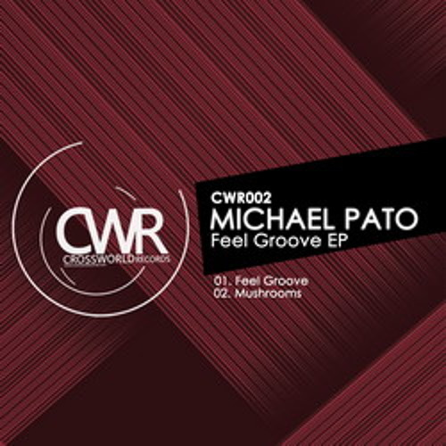 Michael Pato-Mushrooms (Original mix) (promo)