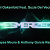 Paul Oakenfold Feat Suzie Del Vecchio - Mesmerized (Maysa Moura & Anthony Garcia Official Remix)