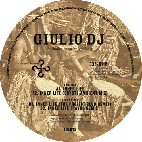 Giulio DJ - Inner Life Original Mix (Is It Balearic...? Recordings ISIT 012 )