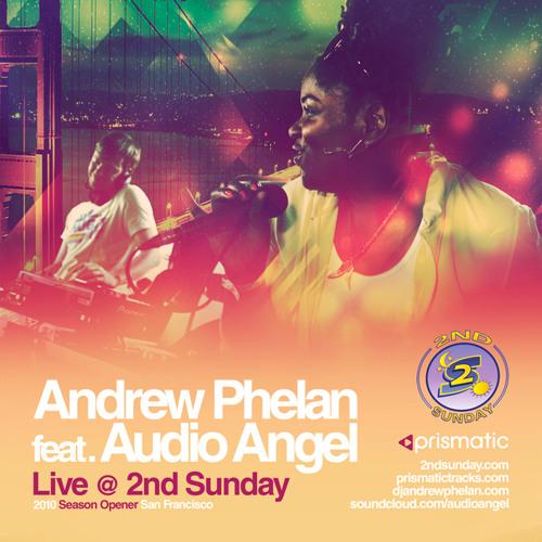 Andrew Phelan feat. Audio Angel - Live @ 2nd Sunday (2010 Season Opener)