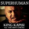 Superhuman feat. The Mint Chicks