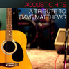 Crash Into Me - Dave Matthews