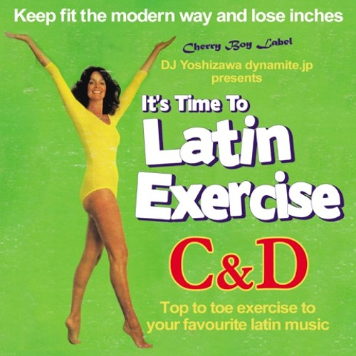 "MIX CD ""LATIN EXERCISE C&D"" Short Edit."