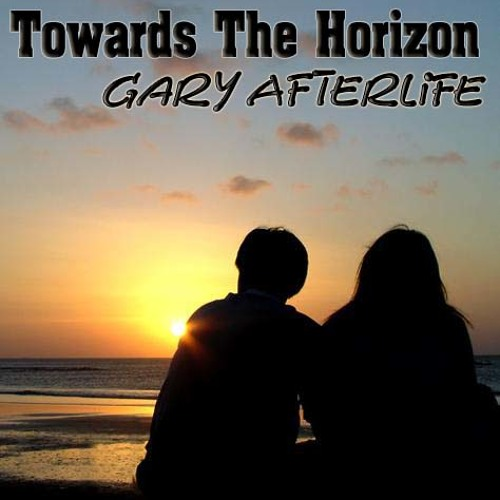 Gary Afterlife - Towards the Horizon (Original Mix)