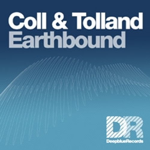 Coll & Tolland - Earthbound [Deepblue]
